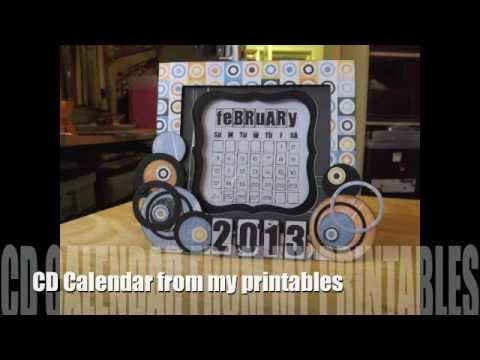 CD Calendar with my printables- now with Grunge link
