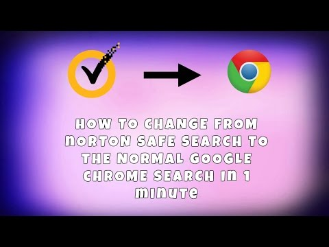 How to change from norton security search to google chrome (TUTORIAL) ✔