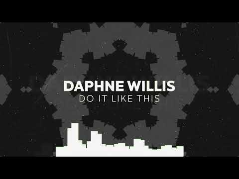 Do It Like This  - Daphne Willis (Lyric Video)