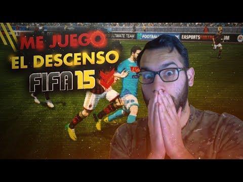 ME JUEGO EL DESCENSO -  MODO ONLINE - FIFA 15