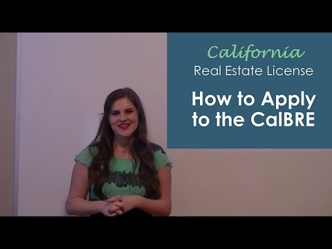 How to Apply to the CalBRE for a State Exam Date & California Real Estate License