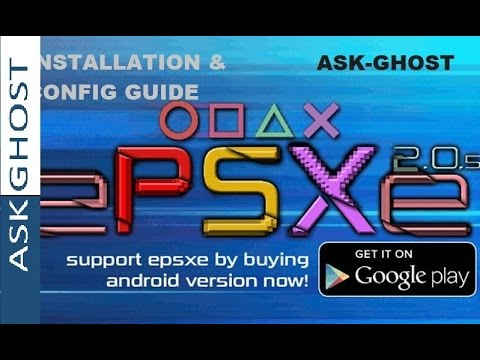 ePSXe 2.0.5 -Complete Installation And Configuration Guide(PS1/PSX Games)[100%WORKING](2016)