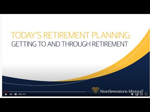 Today's Retirement Planning: Getting to and Through Retirement