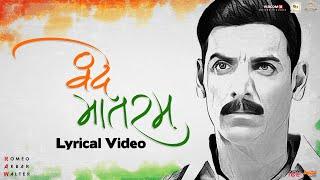 Vande Mataram | Lyrical Video | Sonu Nigam | RAW | John Abraham | Mouni Roy | Jackie Shroff