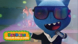 UglyDolls | Sing-Along Trailer | Coming Soon To Theaters