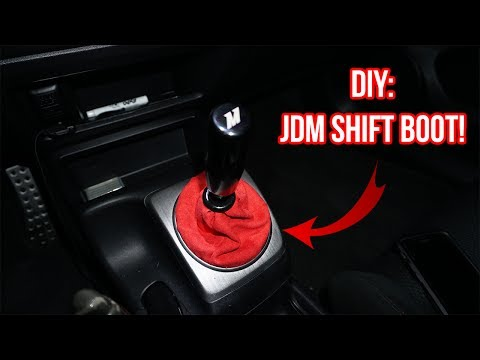 HOW TO MAKE YOUR OWN SHIFT BOOT! (JDM STYLE SWAG)