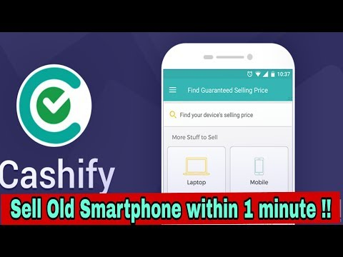 CASHIFY APP REVIEW 😎😎 !! Sell your smartphone within 1 minute😉😉 !!