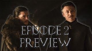 Game of Thrones Season 7 Episode 2 Preview