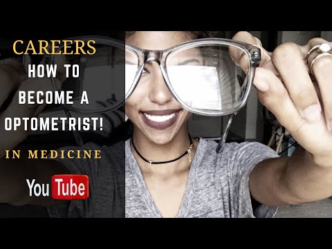How To Become A Optometrist | Tips For Applying To Optometry School