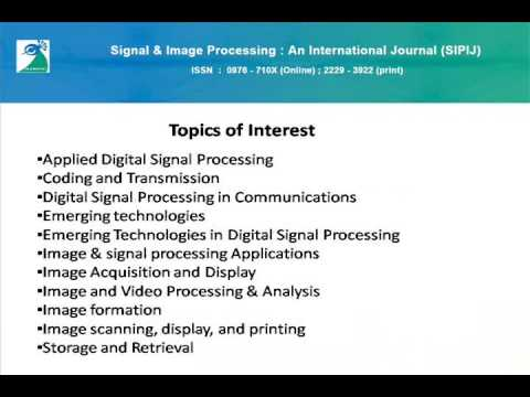 Signal & Image Processing : An International Journal (SIPIJ)