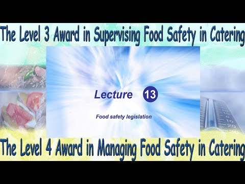 Lecture 13 Level 4 Award in Managing Food Safety in Catering - Manufacturing