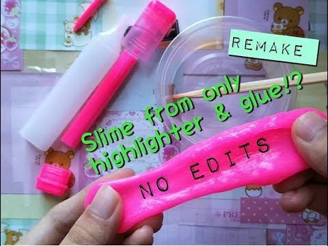 Make slime with only HIGHLIGHTER & GLUE!!!!! [Remake!]