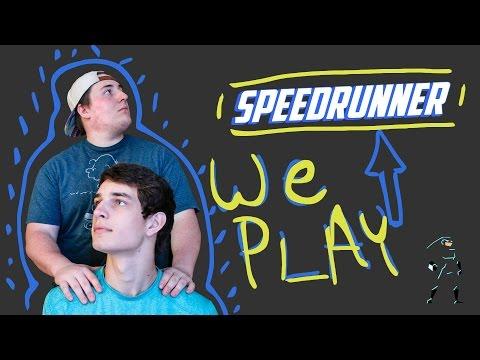 We Play Speedrunner!