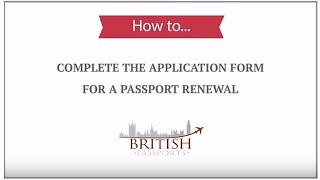 Passport Renewal How To Complete The Application Form