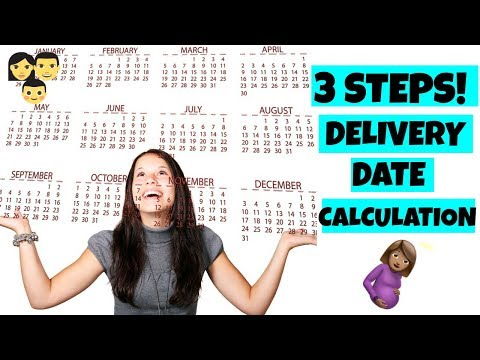 Pregnancy due date calculation | Delivery date calculator | How to calculate expected delivery date