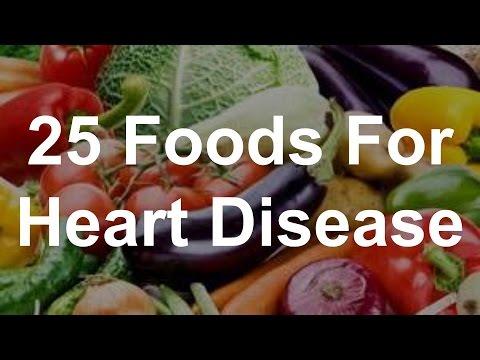 25 Foods For Heart Disease - Foods To Help Heart Disease
