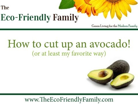 How To Cut Up An Avocado