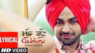 """Jordan Sandhu"" Muchh Phut Gabhru (Lyrical) | Bunty Bains | Desi Crew | Punjabi Song"
