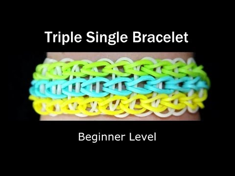 How to make a Rubber Band Triple Single Bracelet - Easy Level