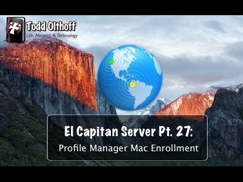 El Capitan Server Part 27: Profile Manager Mac Enrollment