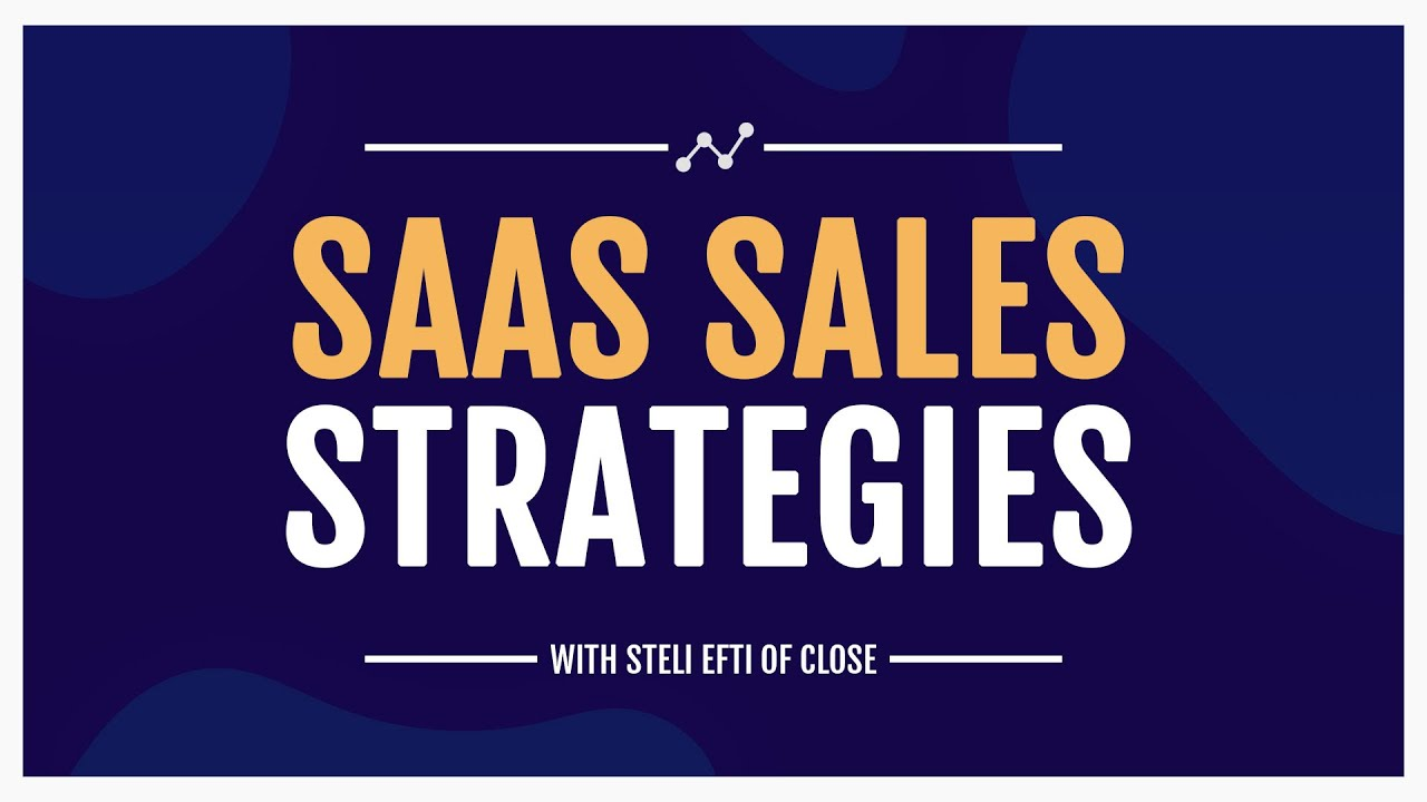 Successful SaaS Sales Strategies Webinar (How to sell SaaS)