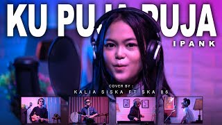 KU PUJA PUJA | DJ KENTRUNG | KALIA SISKA ft SKA 86