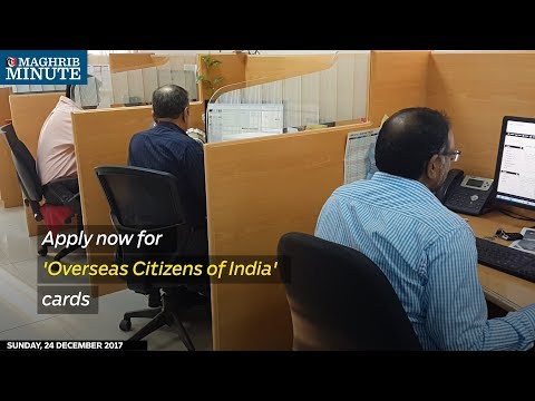 Apply now for 'Overseas Citizens of India' cards