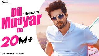 Dil Mutiyar Da (Official Video) SINGGA | BUNTY BAINS | JASSI X | Latest Punjabi Songs 2020