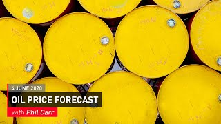 COMMODITY REPORT: Oil Price Forecast: 4 June 2020