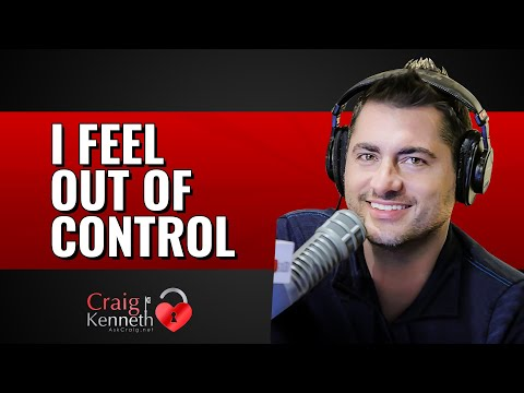 I Feel Out Of Control: Anxiety Destroys Relationships