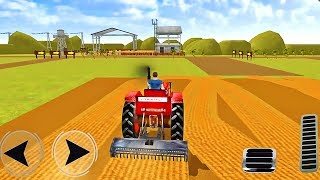 Real Tractor Farming Drive 3D Simulator - Tractor Driving 2018 - Android GamePlay