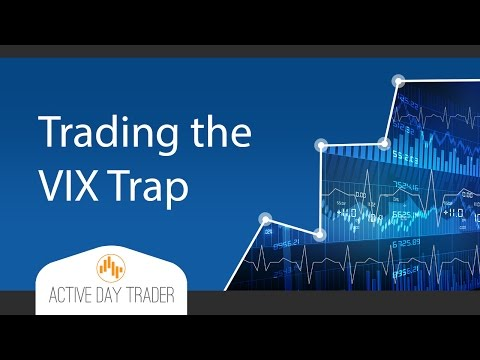 Don't Get Caught in the VIX TRAP - stock market options, option strategies, trading the VIX
