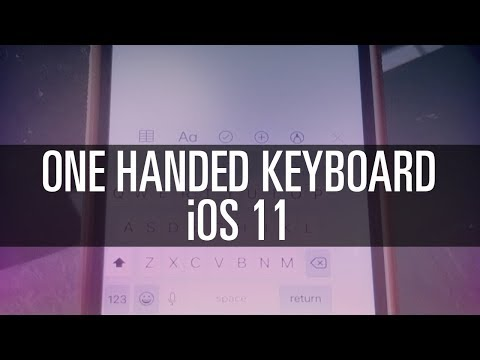 How To Use NEW One-Handed Keyboard in iOS 11
