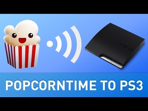 HOW TO Stream Popcorn Time Movies to your PS3!