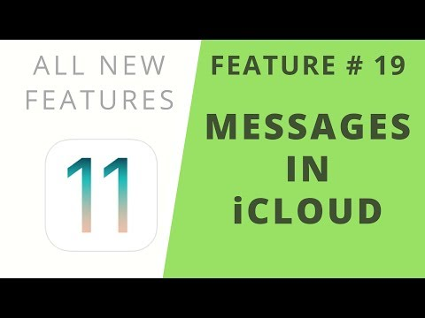 iOS 11 Features   Messages in iCloud   Feature #19