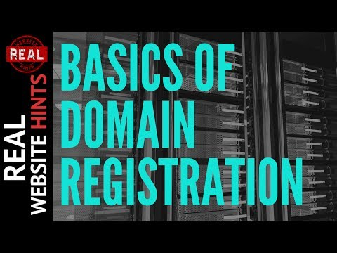 Domain Registration. How to register a domain & what is a web domain name anyway?