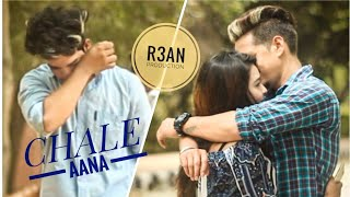 CHALE AANA : Amaal Mallik | New Song 2019  R3AN PRODUCTION | REAL LIFE STORY |