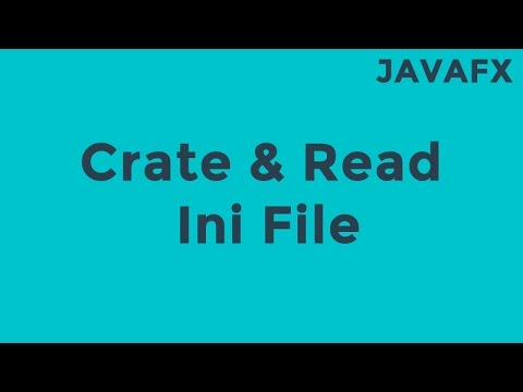 JavaFX Crate & Read Ini File
