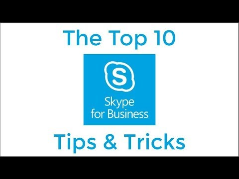 Top 10 Skype for Business Tips and Tricks