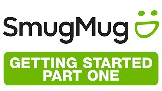 SMUGMUG - GETTING STARTED