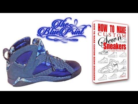 Custom Sneakers The Blue Print 7's (How 2 Make)
