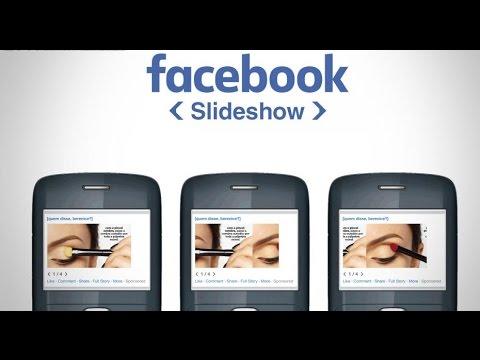Facebook Slideshow | Facebook for Business