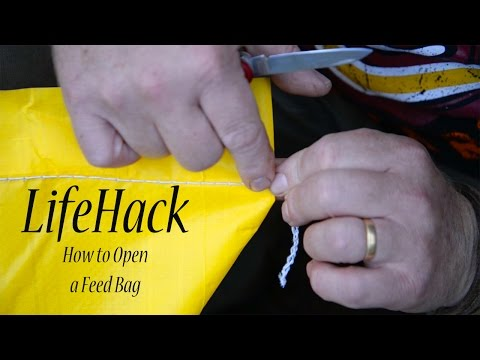 Life Hack How to Open a Feed Bag