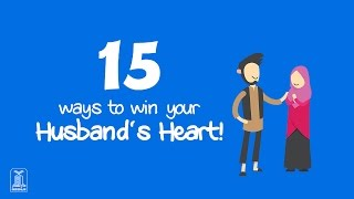 15 ways to win your Husband's heart
