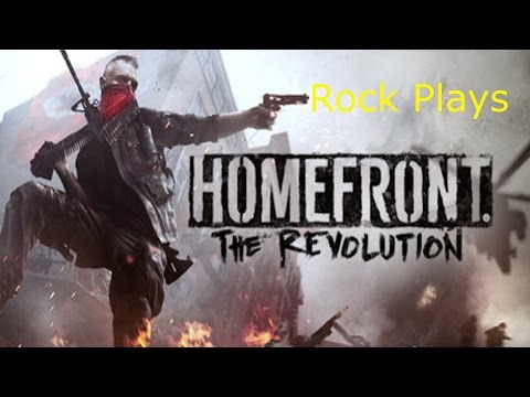 Rock Plays: Homefront Revolution (Live first look)