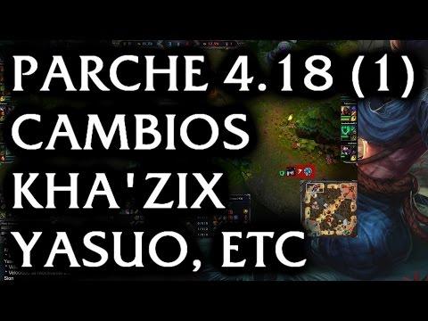 Cambios Yasuo, Kha'Zix, etc 4.18 (1) League of Legends