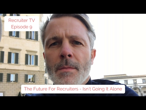 Recruiter TV #009 Building A Recruitment Agency - The Future Of Recruiters