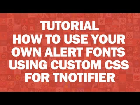 Tutorial - TNotifier: How to Add Custom Fonts Using CSS - [OUTDATED]