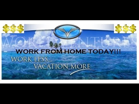 World Ventures 2018 Real Work From Home Opportunity in 2018 to 2019