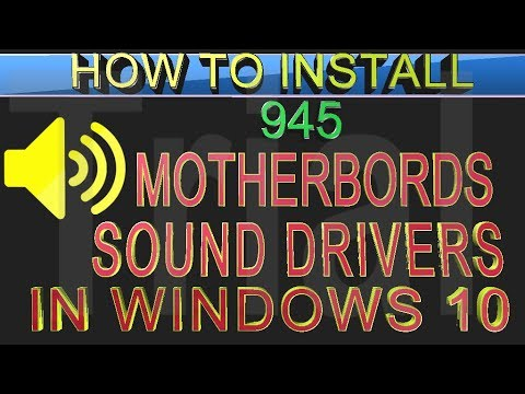 How to install 945 Intel chipset motherboards sounds driver in Windows 10 || ntc network - youtube